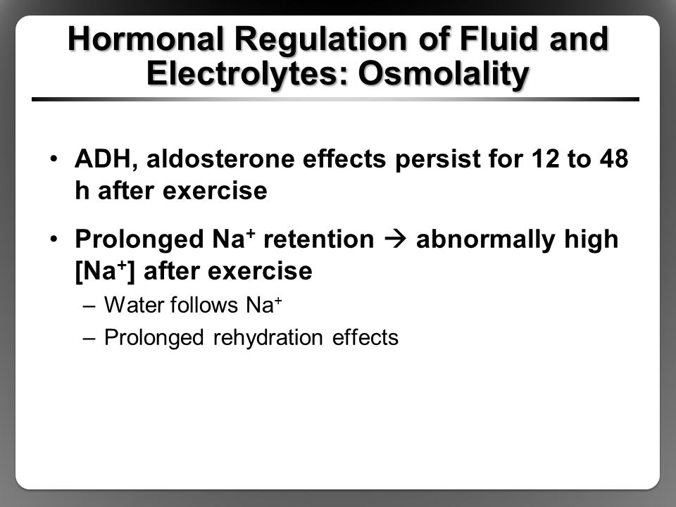 Hormonal Regulation of Fluid and Electrolytes: Osmolality