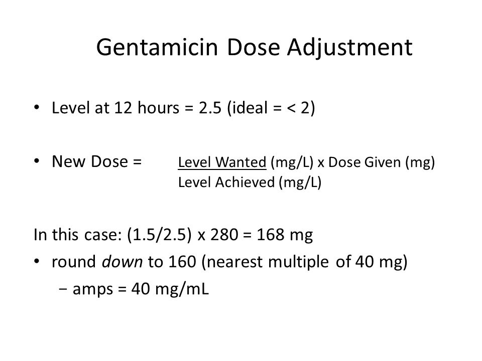 Gentamicin Dose Adjustment
