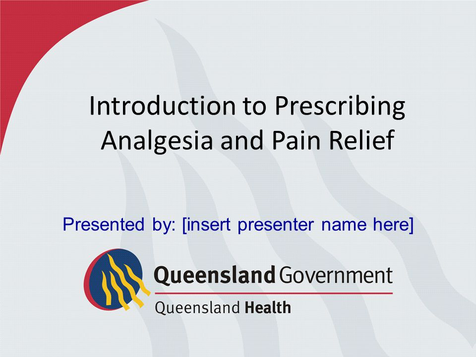 Introduction to Prescribing Analgesia and Pain Relief