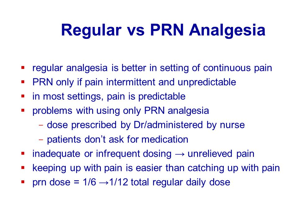 Regular vs PRN Analgesia