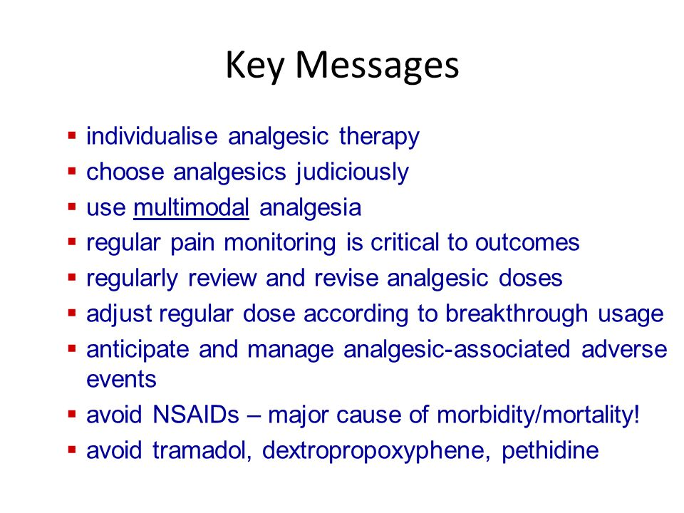 Key Messages individualise analgesic therapy