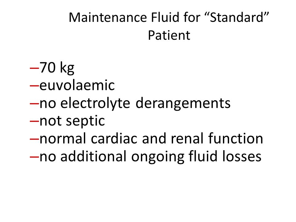 Maintenance Fluid for Standard Patient
