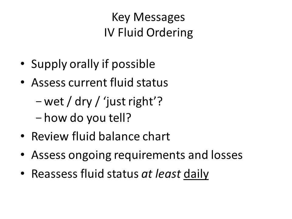 Key Messages IV Fluid Ordering