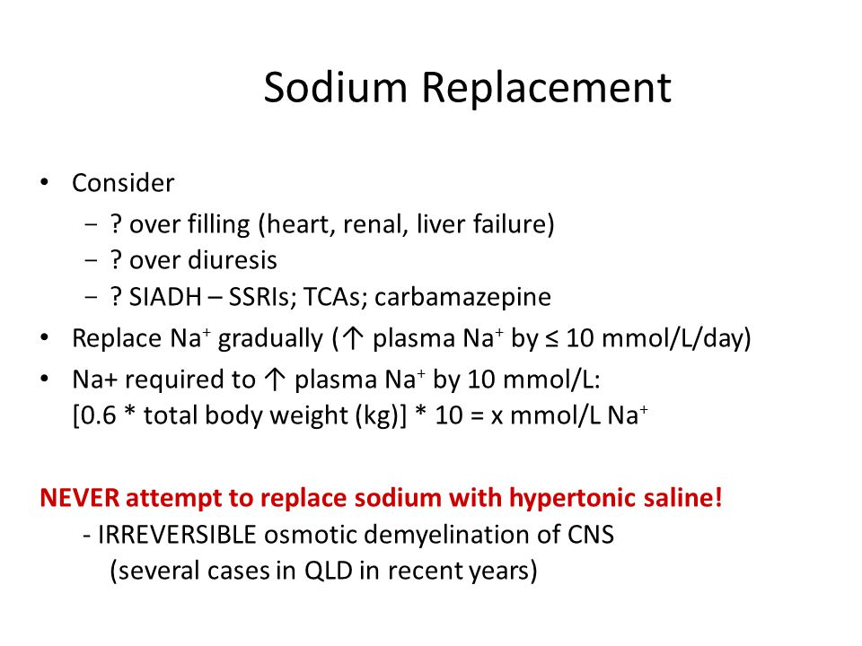 Sodium Replacement Consider