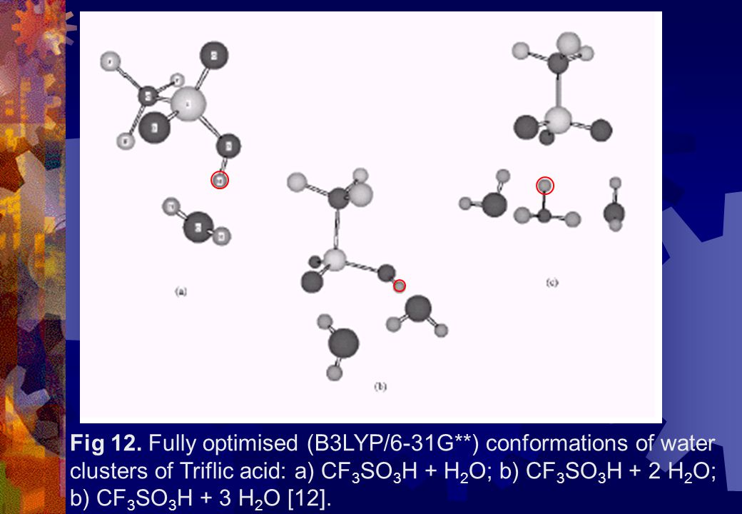 Fig 12. Fully optimised (B3LYP/6-31G