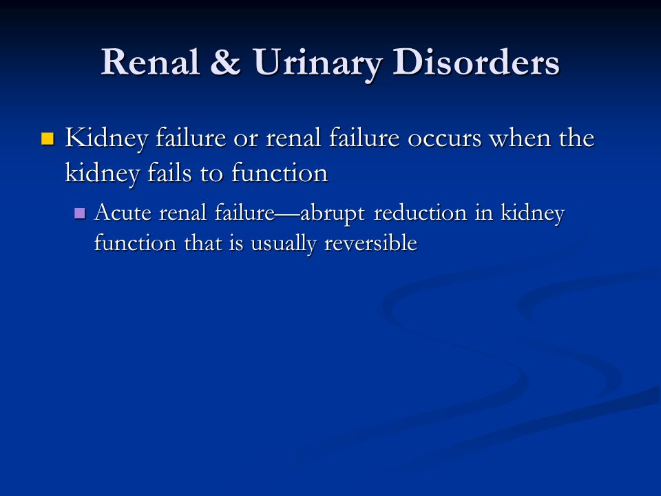 Renal & Urinary Disorders