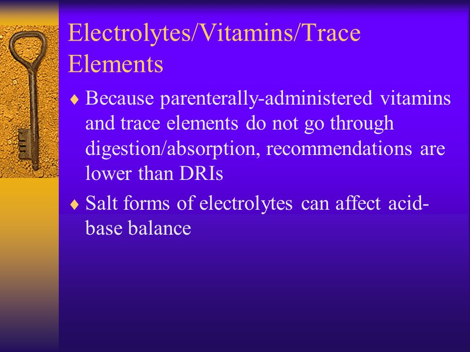 Electrolytes/Vitamins/Trace Elements