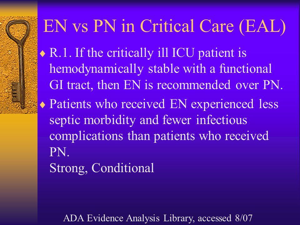 EN vs PN in Critical Care (EAL)