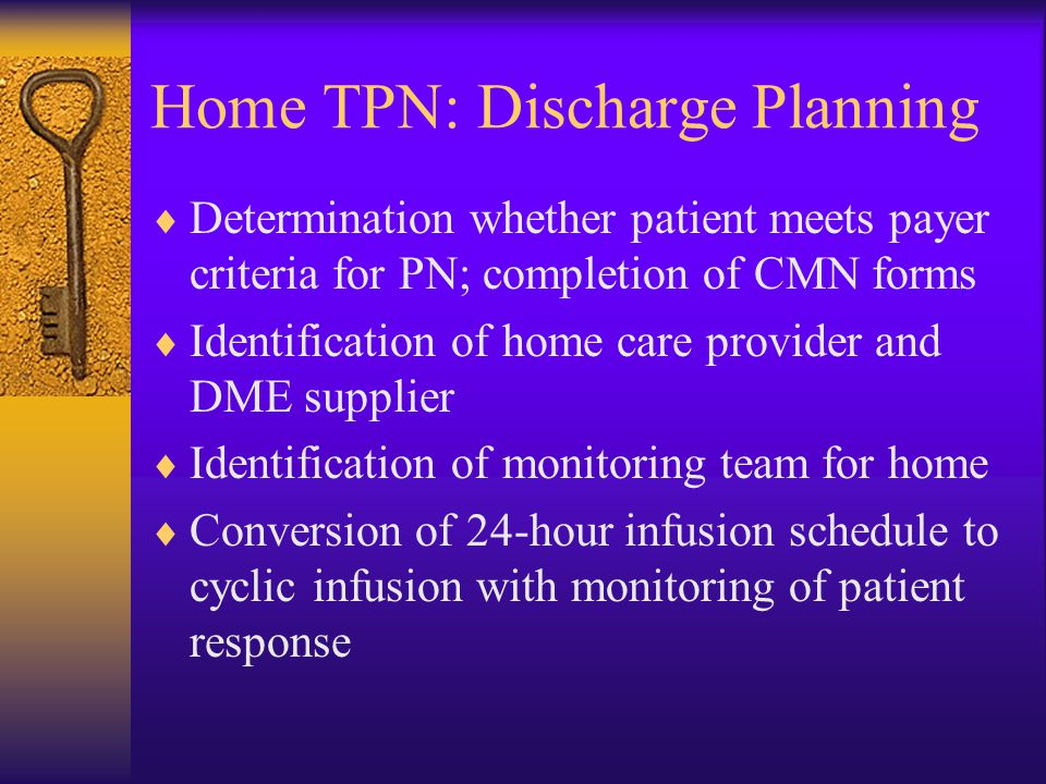 Home TPN: Discharge Planning