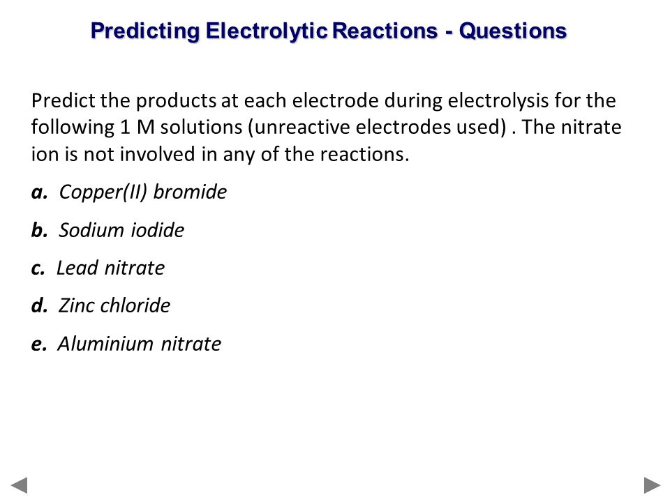 Predicting Electrolytic Reactions - Questions