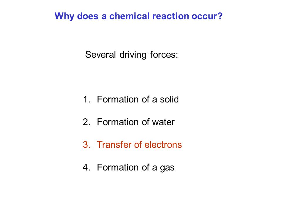Why does a chemical reaction occur