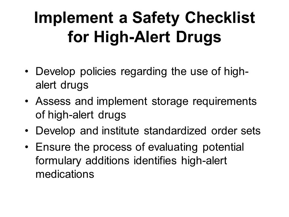 Implement a Safety Checklist for High-Alert Drugs