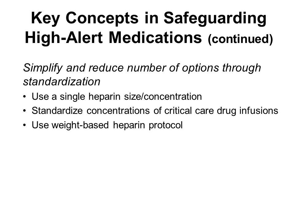 Key Concepts in Safeguarding High-Alert Medications (continued)