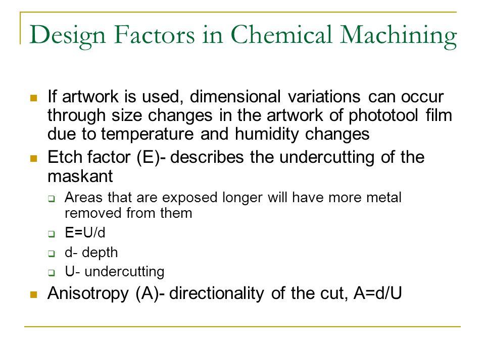 Design Factors in Chemical Machining