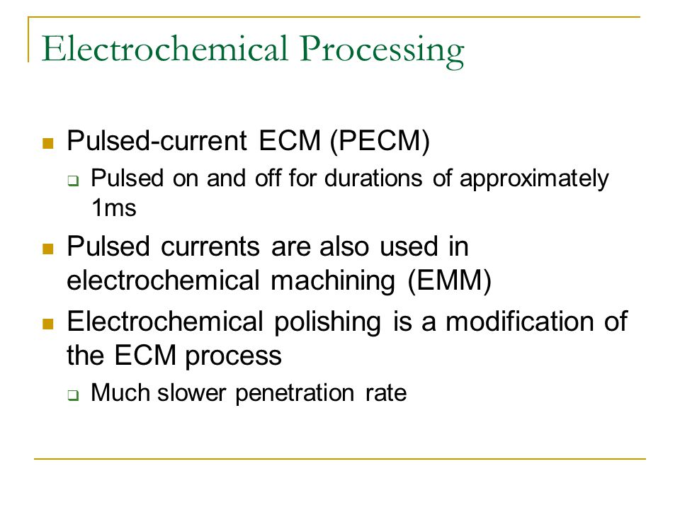 Electrochemical Processing