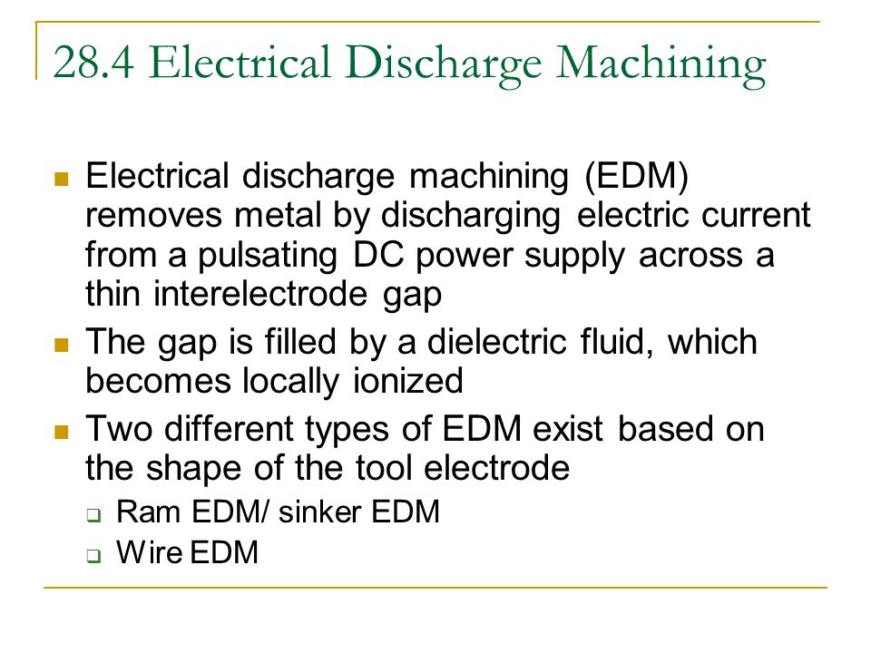 28.4 Electrical Discharge Machining