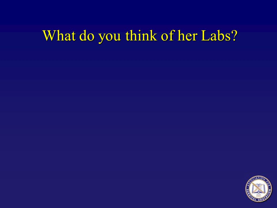 What do you think of her Labs