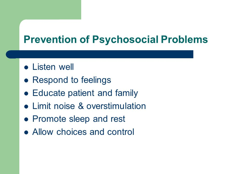 Prevention of Psychosocial Problems