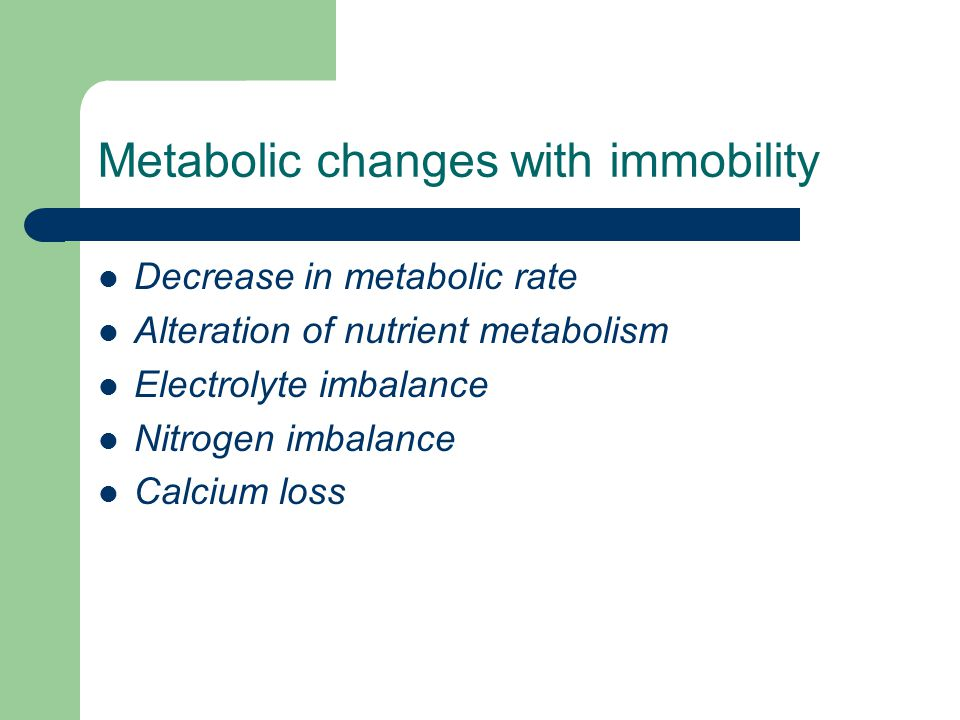 Metabolic changes with immobility