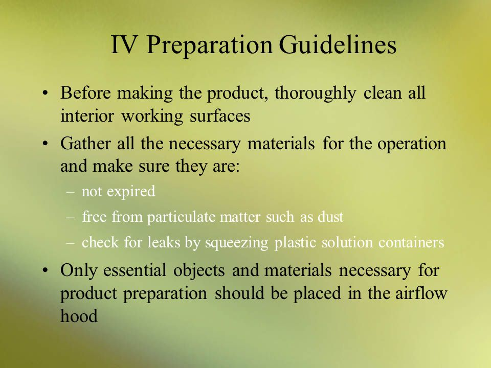 IV Preparation Guidelines