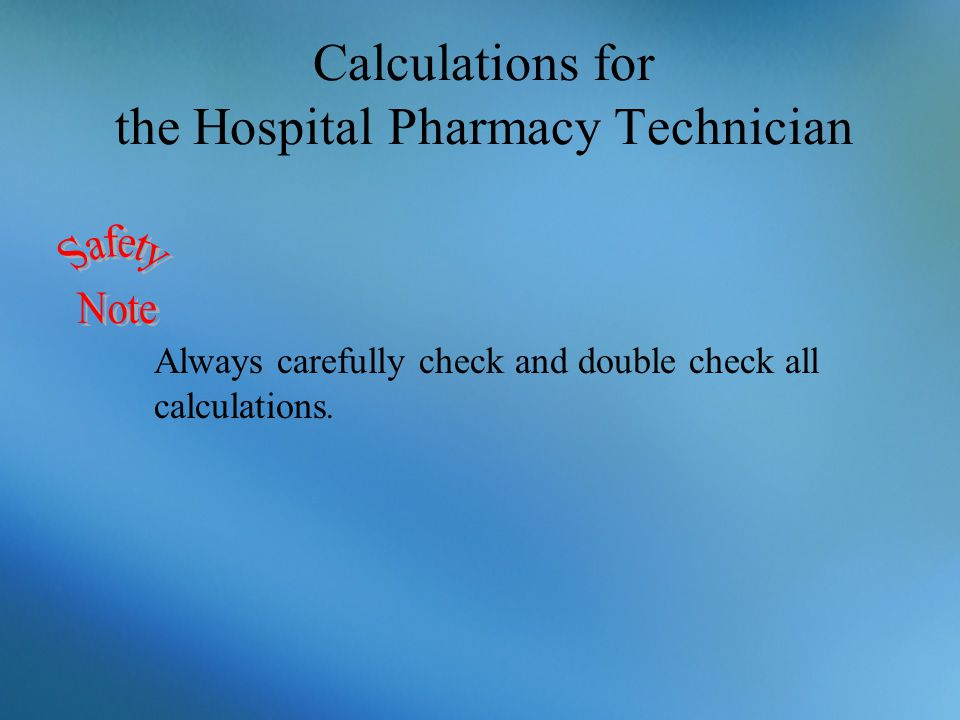 Calculations for the Hospital Pharmacy Technician