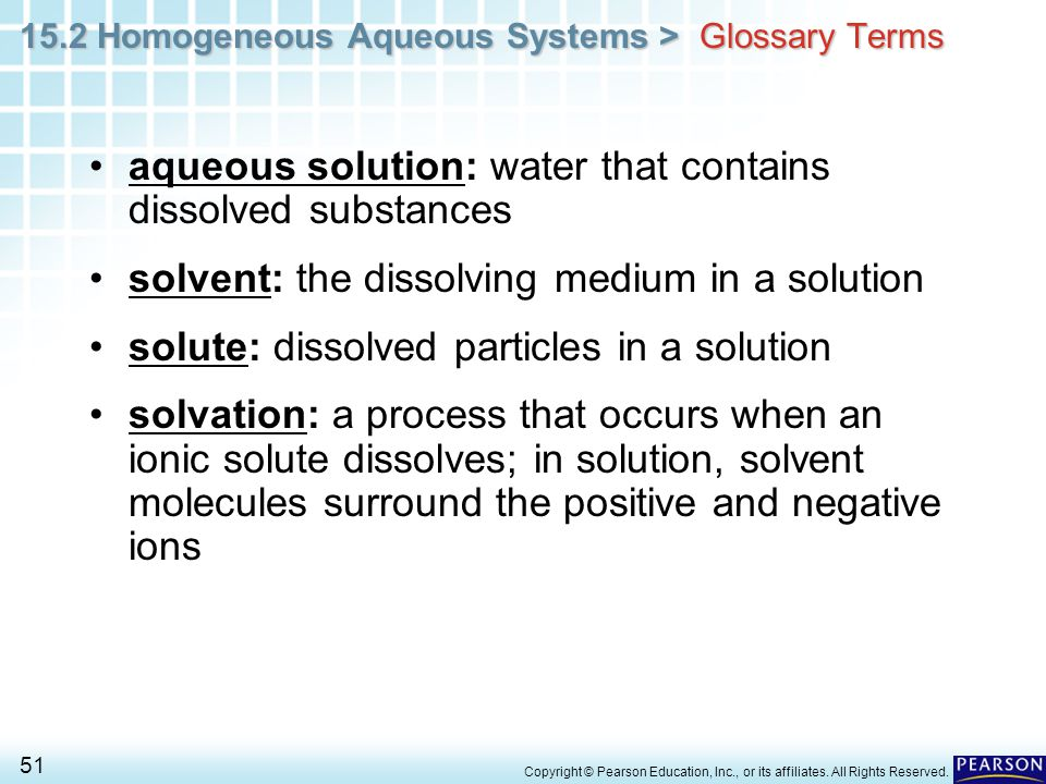 aqueous solution: water that contains dissolved substances