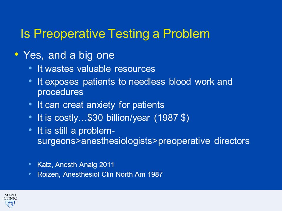 Is Preoperative Testing a Problem