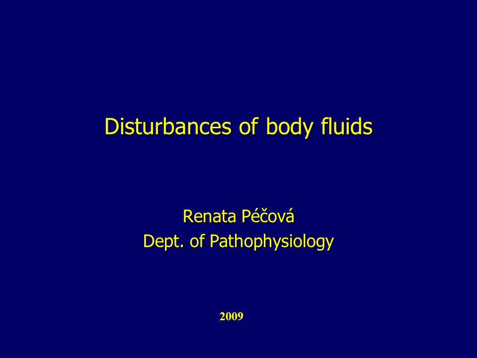 Disturbances of body fluids