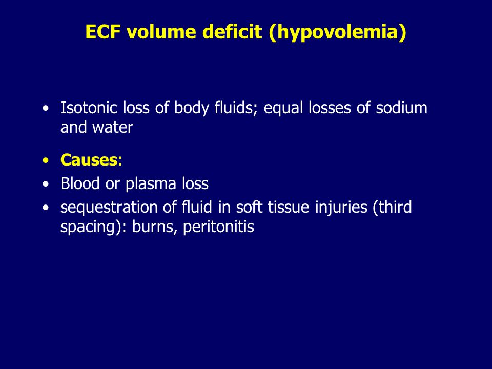ECF volume deficit (hypovolemia)