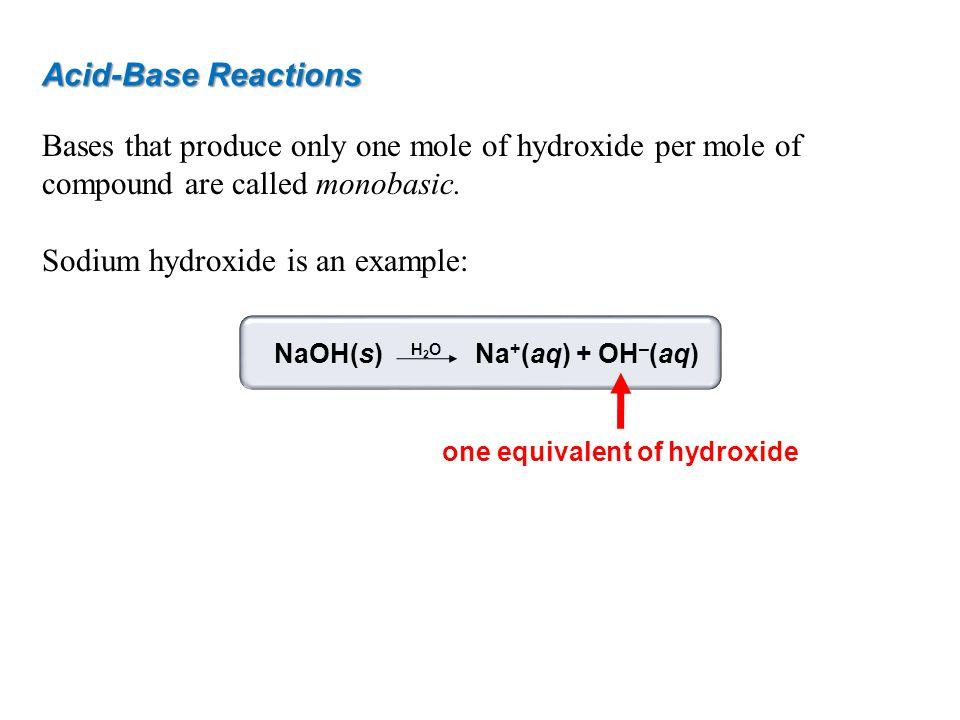 one equivalent of hydroxide
