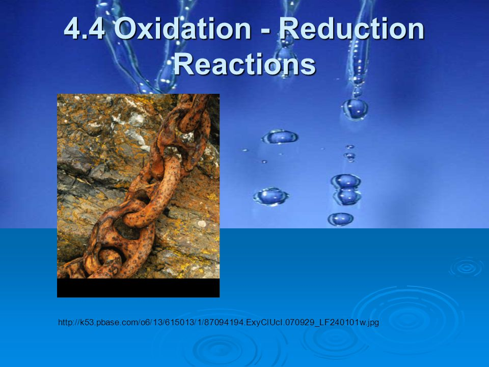 4.4 Oxidation - Reduction Reactions