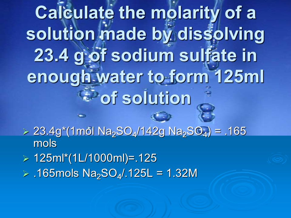 Calculate the molarity of a solution made by dissolving 23