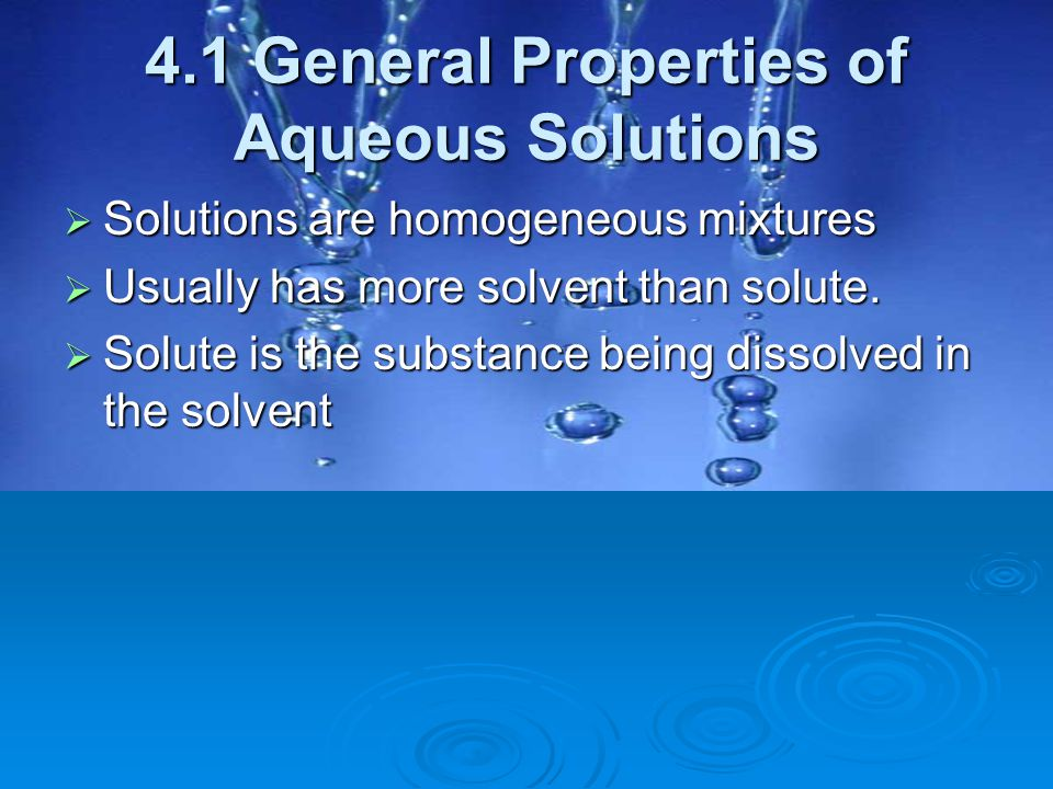 4.1 General Properties of Aqueous Solutions