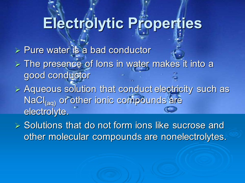 Electrolytic Properties