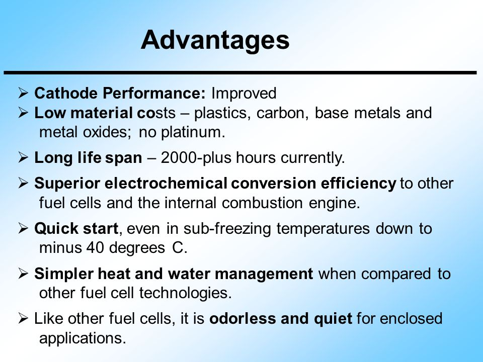 Advantages Cathode Performance: Improved