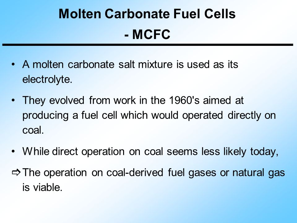 Molten Carbonate Fuel Cells - MCFC