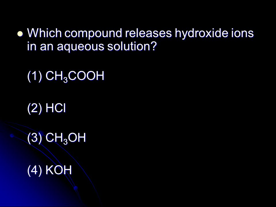 Which compound releases hydroxide ions in an aqueous solution