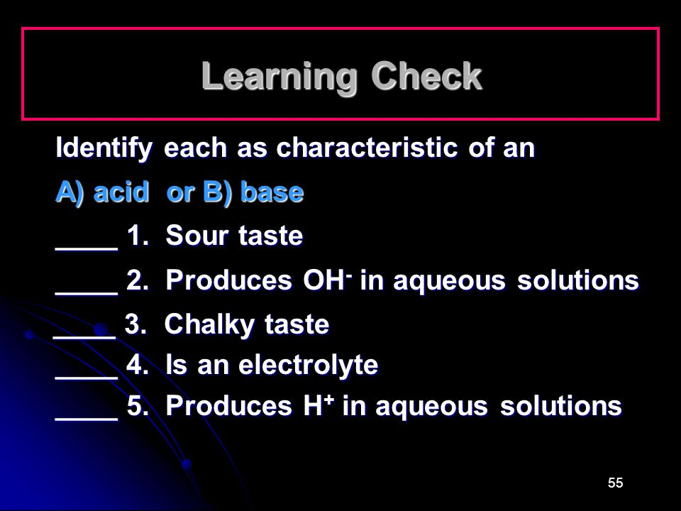 Learning Check Identify each as characteristic of an