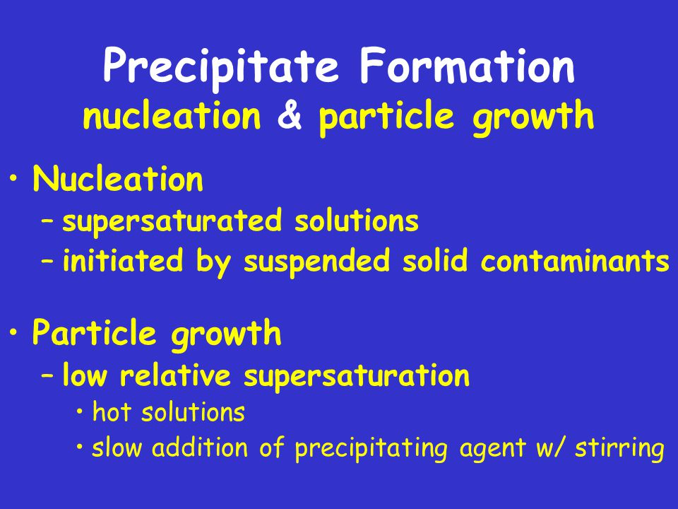 Precipitate Formation nucleation & particle growth