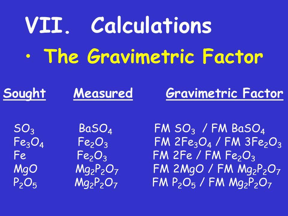 VII. Calculations The Gravimetric Factor