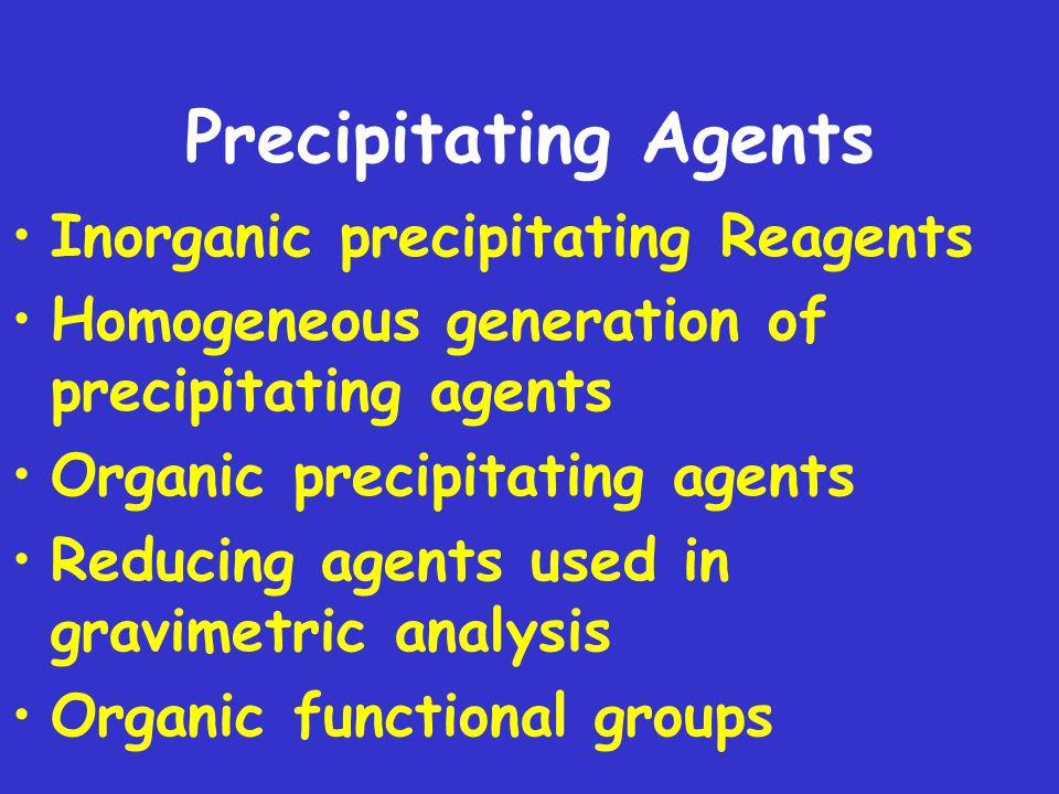 Precipitating Agents Inorganic precipitating Reagents