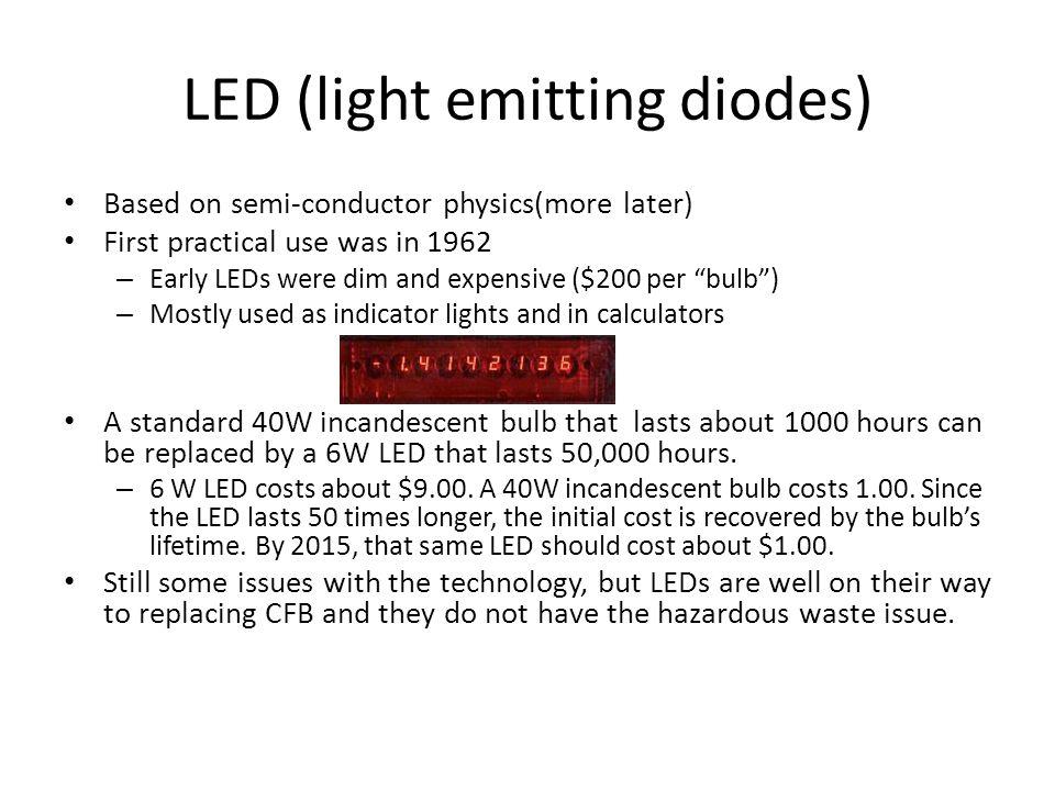 LED (light emitting diodes)