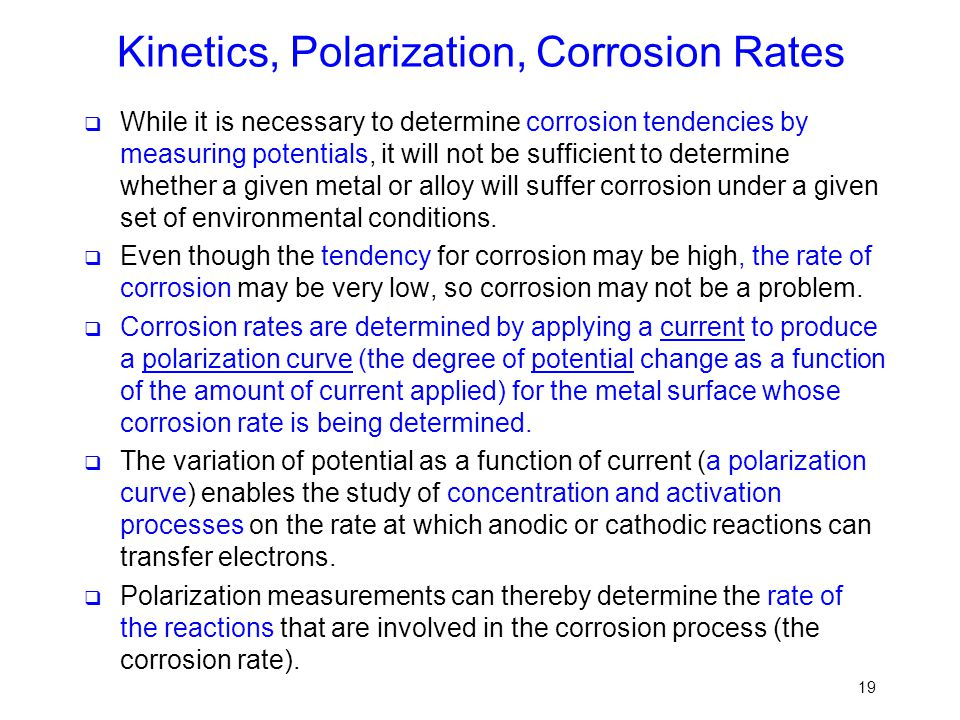 Kinetics, Polarization, Corrosion Rates