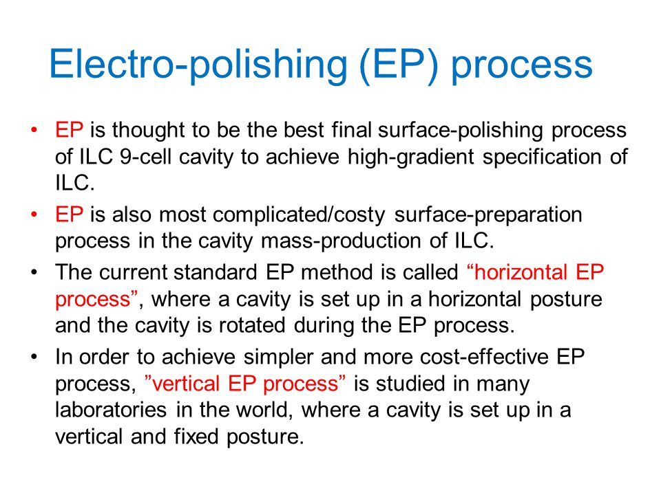 Electro-polishing (EP) process
