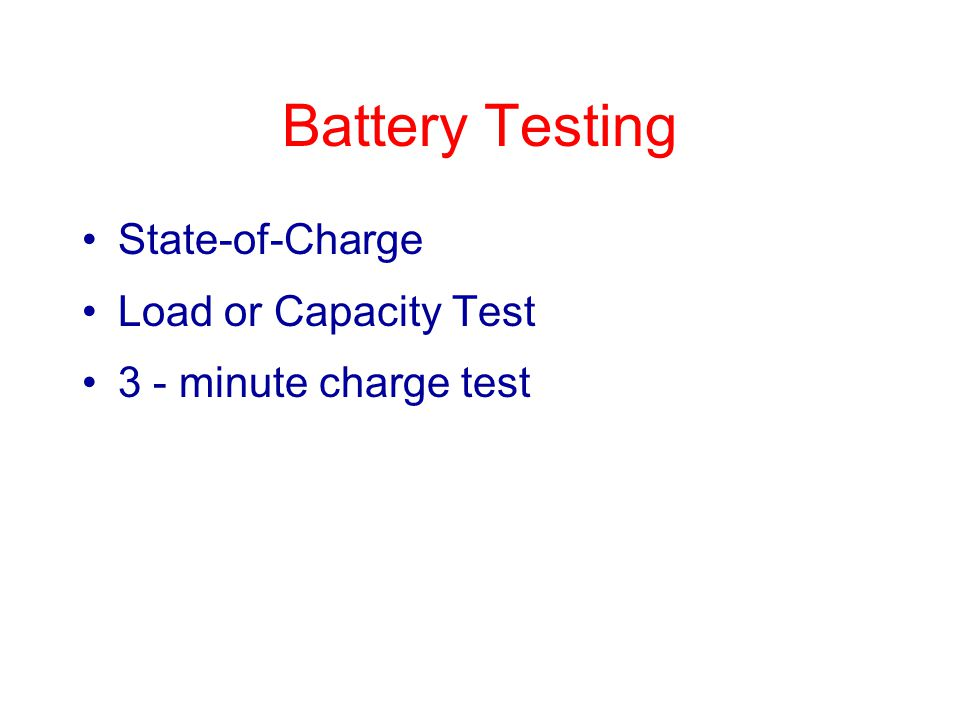 Battery Testing State-of-Charge Load or Capacity Test