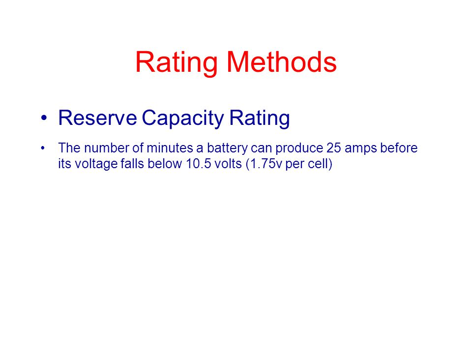 Rating Methods Reserve Capacity Rating