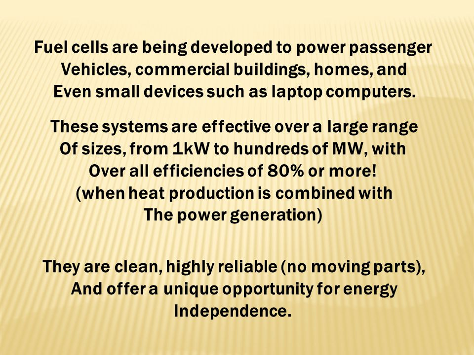 Fuel cells are being developed to power passenger