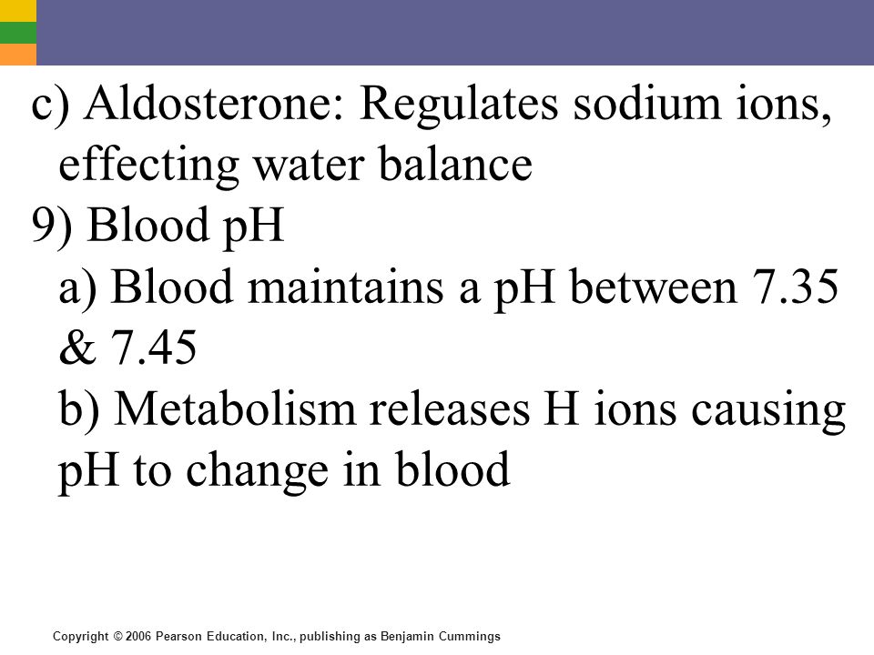 c) Aldosterone: Regulates sodium ions, effecting water balance