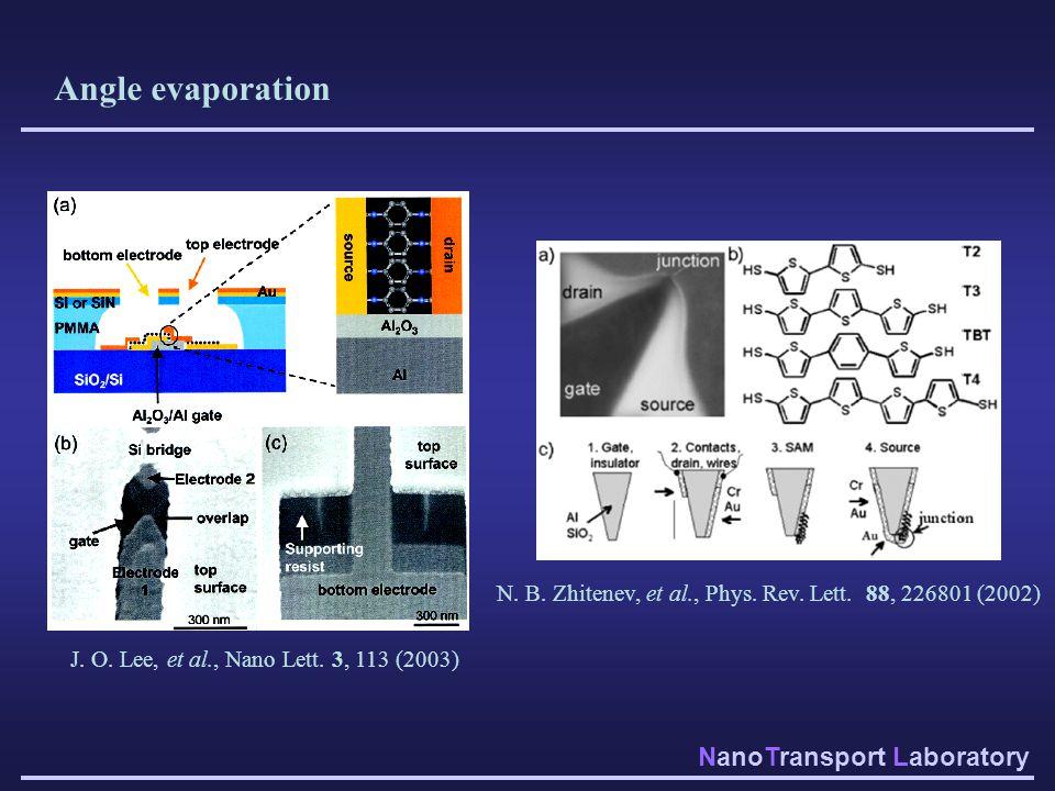 Angle evaporation N. B. Zhitenev, et al., Phys. Rev.