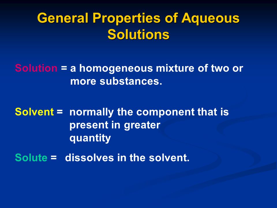 General Properties of Aqueous Solutions